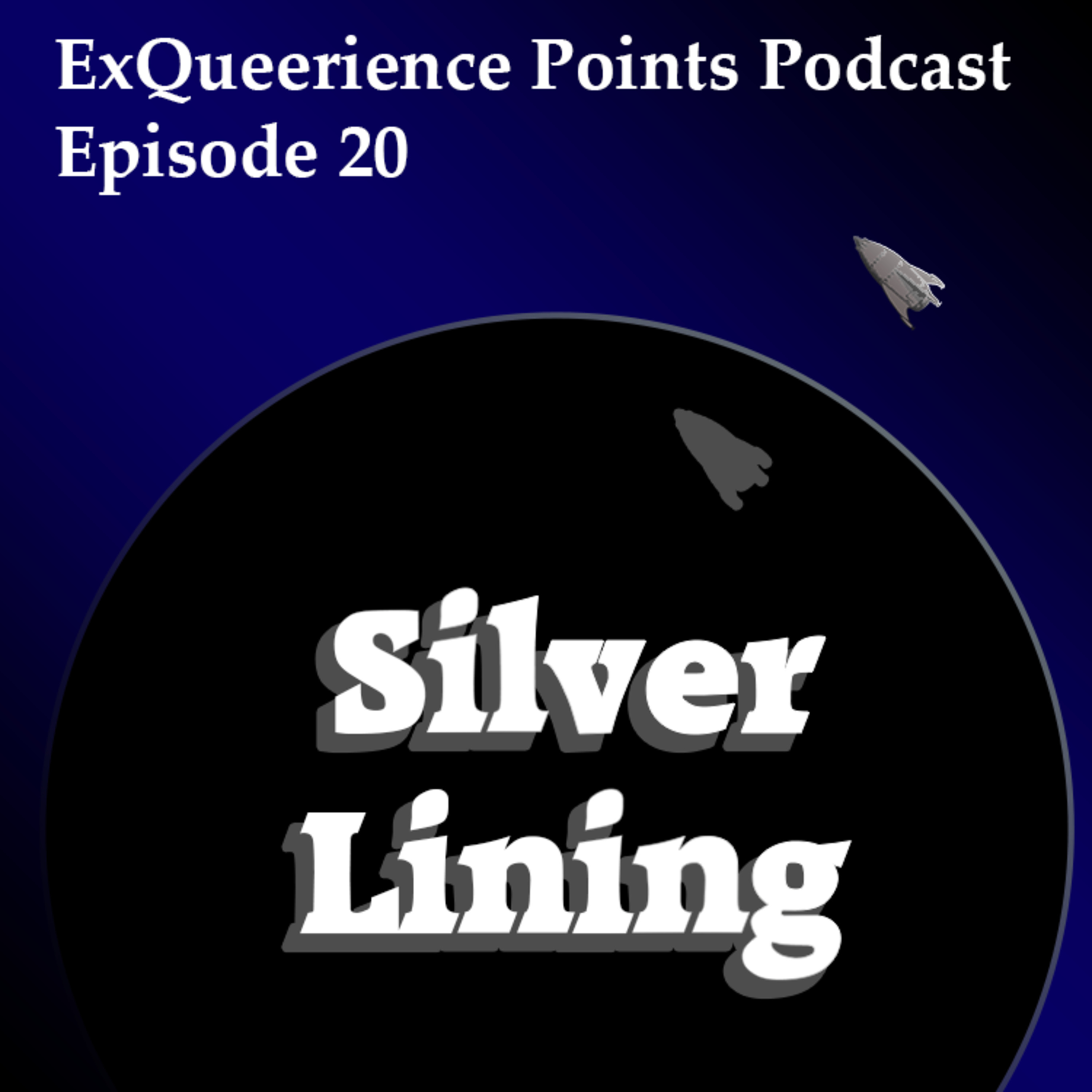 Episode 20 Silver Lining