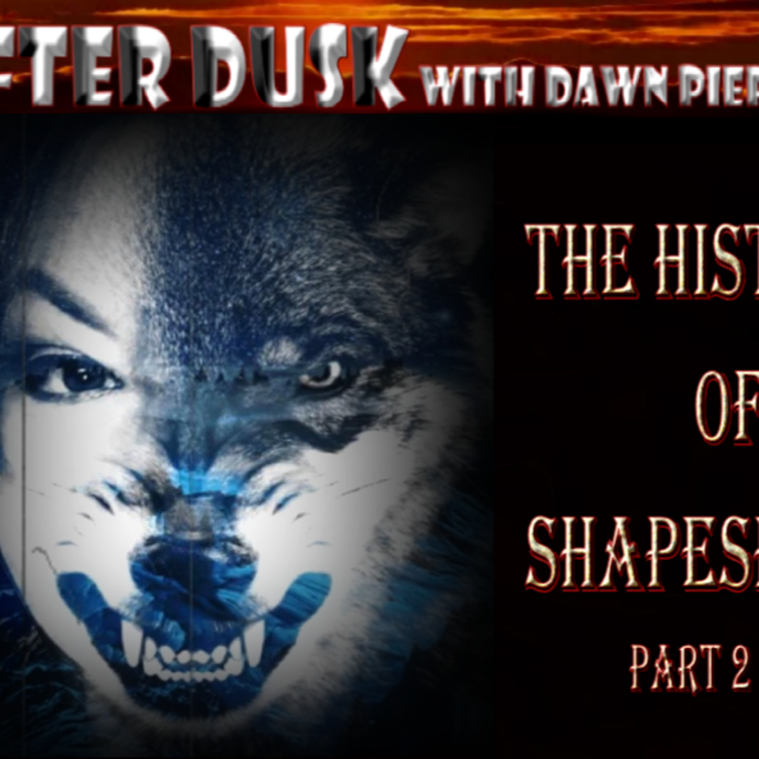 The History of Shapeshifting Part 2 of 4