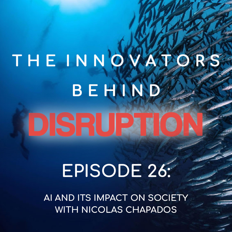 AI and Its Impact on Society with Nicolas Chapados