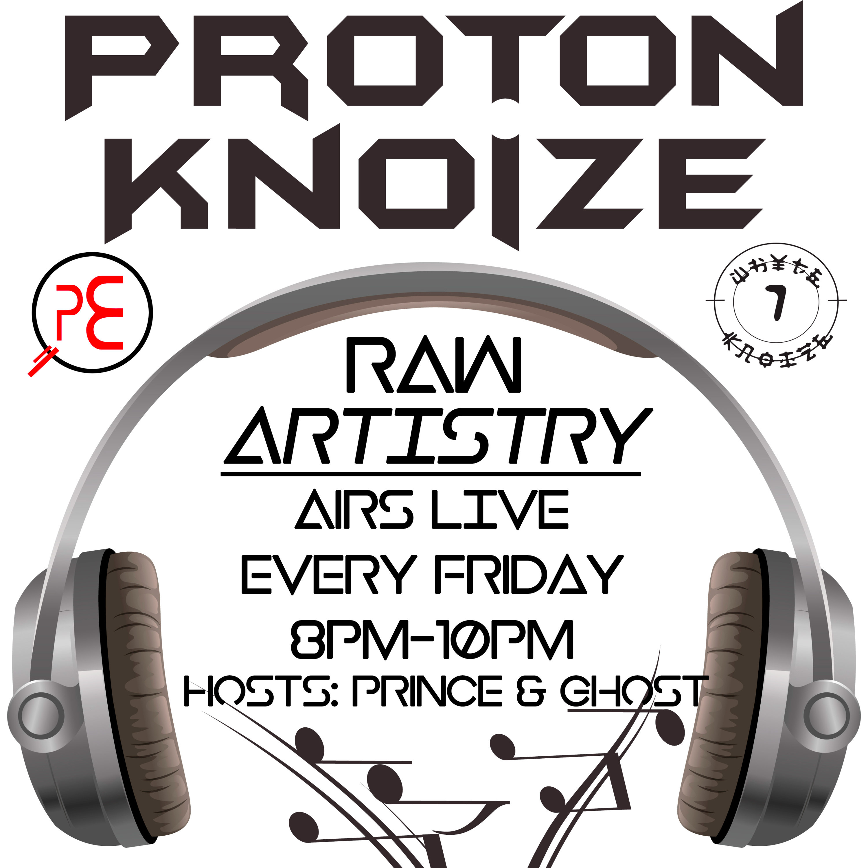 Proton Knoize show W/hosts Prince & Ghost (2-15-19)