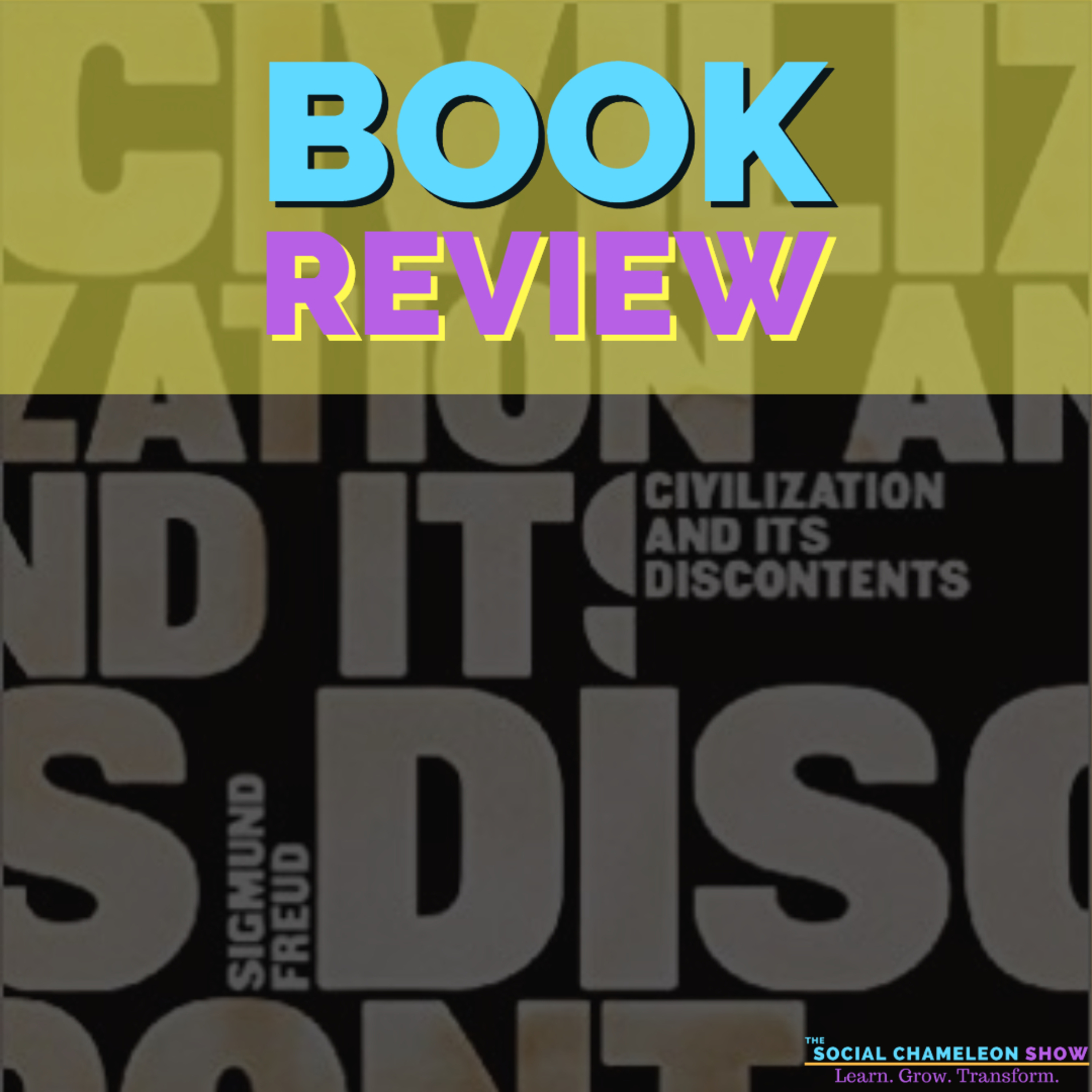 Book Review: Civilization and Its Discontents By Sigmund Freud