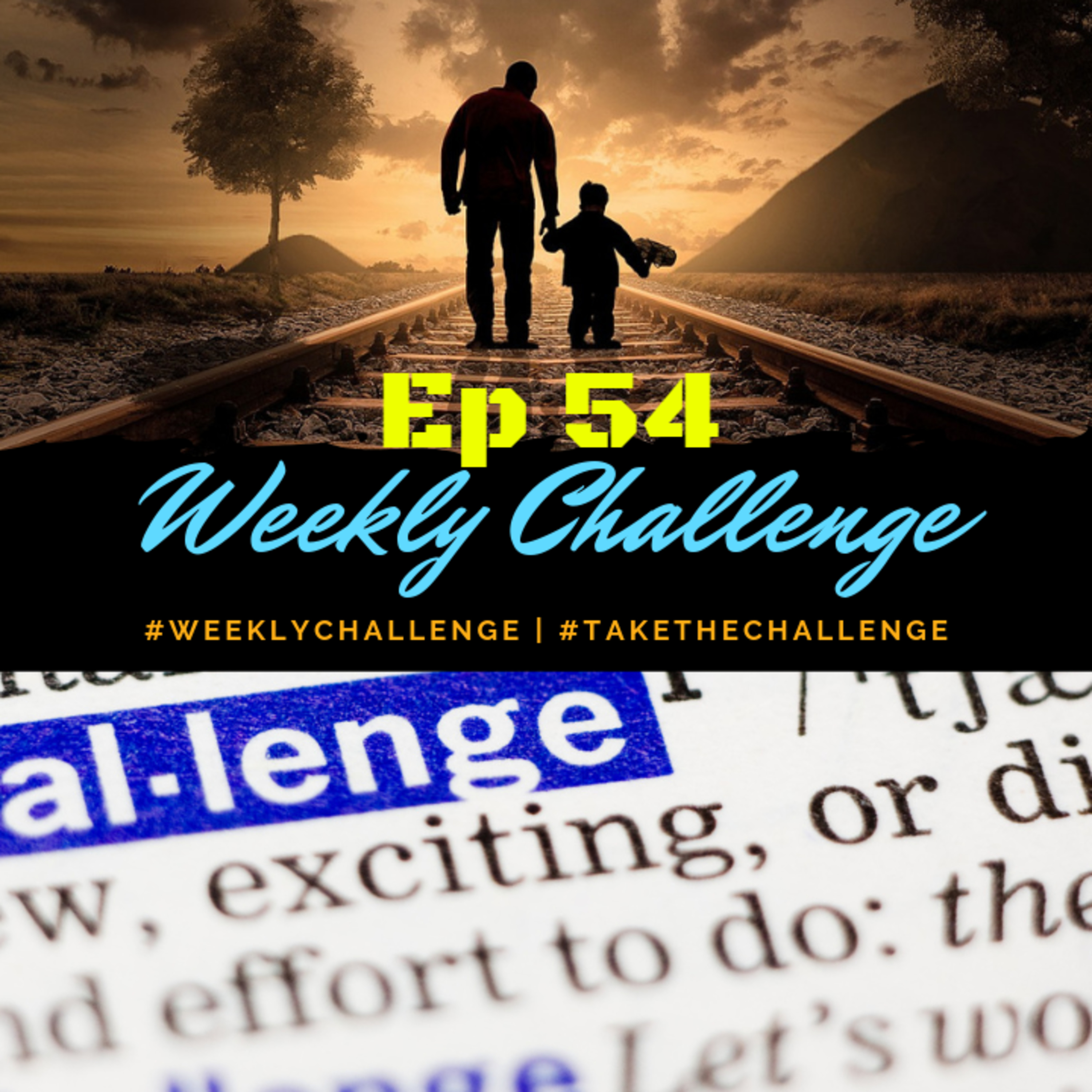 Weekly Challenge | From Ep 54 With Clay Green, On Gratitude