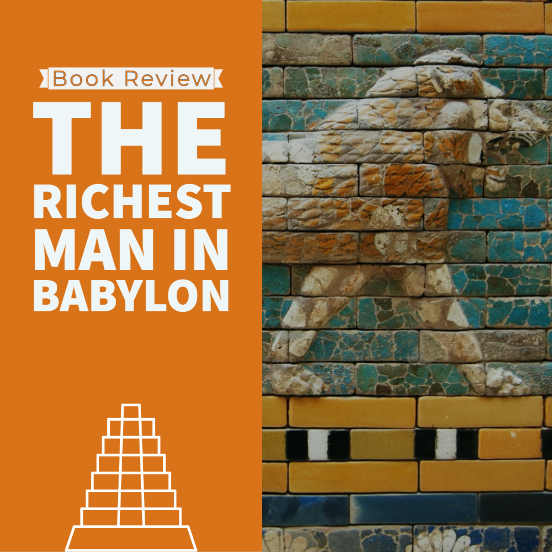 Book Review: Richest Man In Babylon | Ep 55