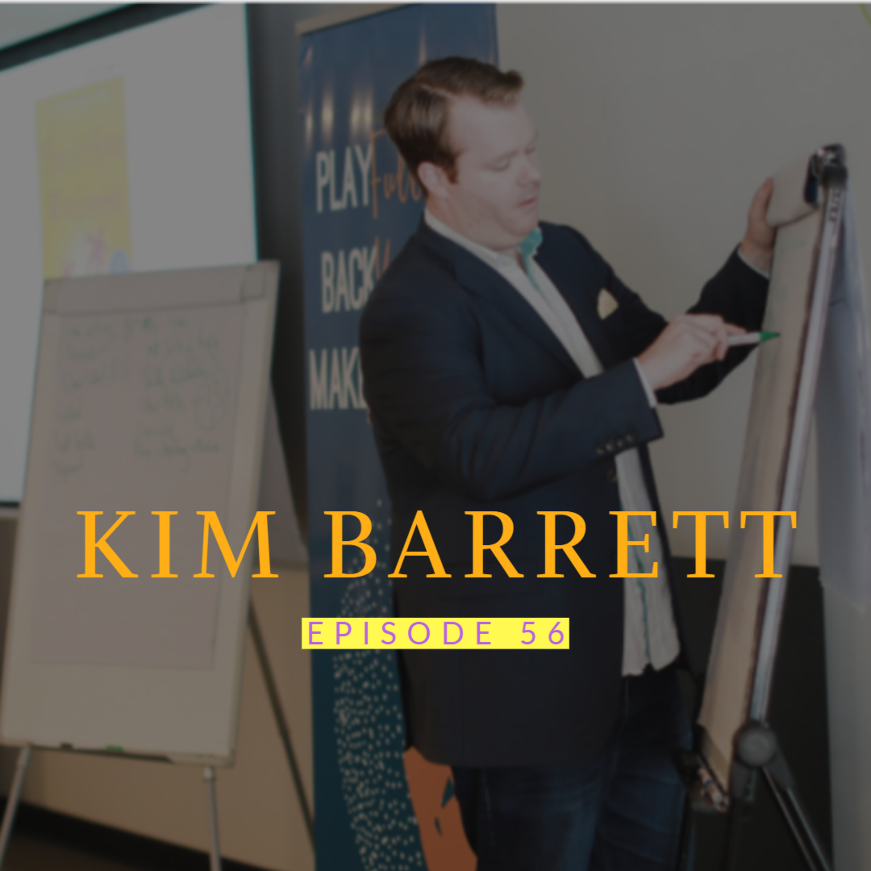 Kim Barrett: Million Dollar Marketing Strategist | Ep 56