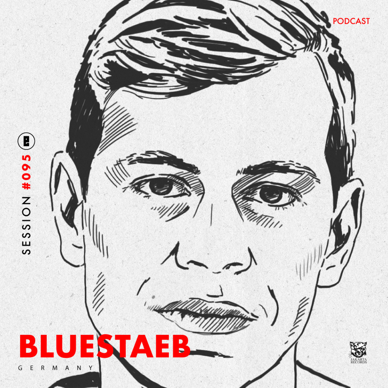 session #095 - Bluestaeb