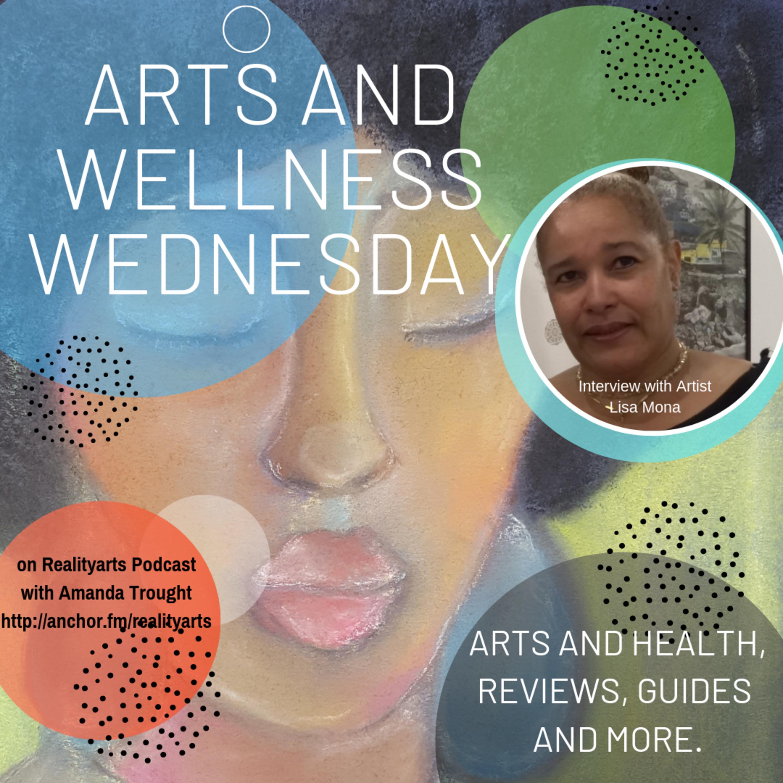 Episode 81 - Art and Wellness - Lisa Mona