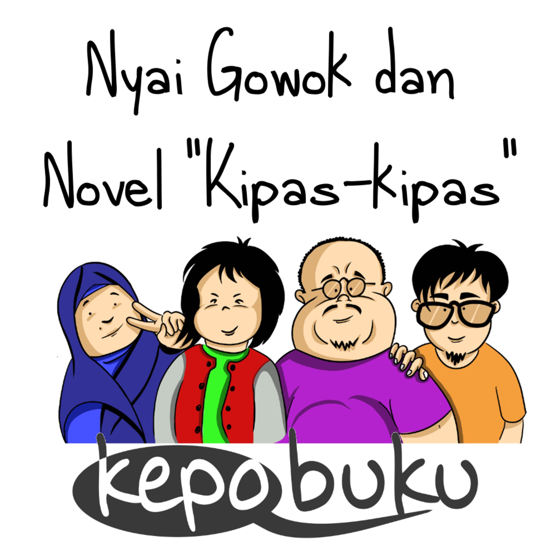 """Kepo Buku #3: Nyai Gowok dan Novel """"Kipas-kipas"""""""
