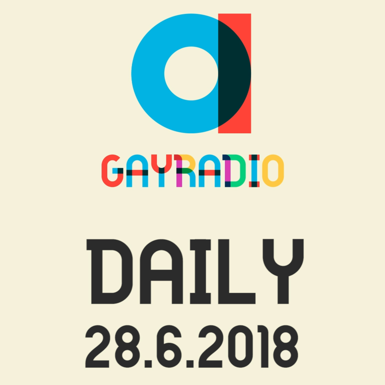 GAYRADIO Daily - 28.6.2018