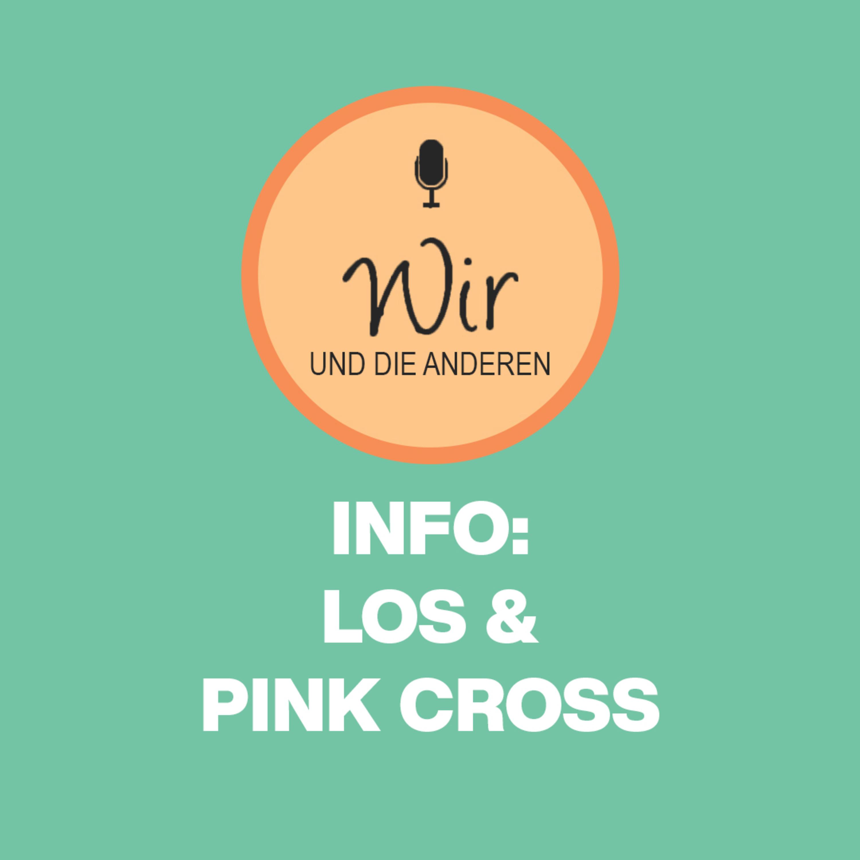 Info:LOS & Info:PinkCross | Wir und die Anderen vom 28. April 2018
