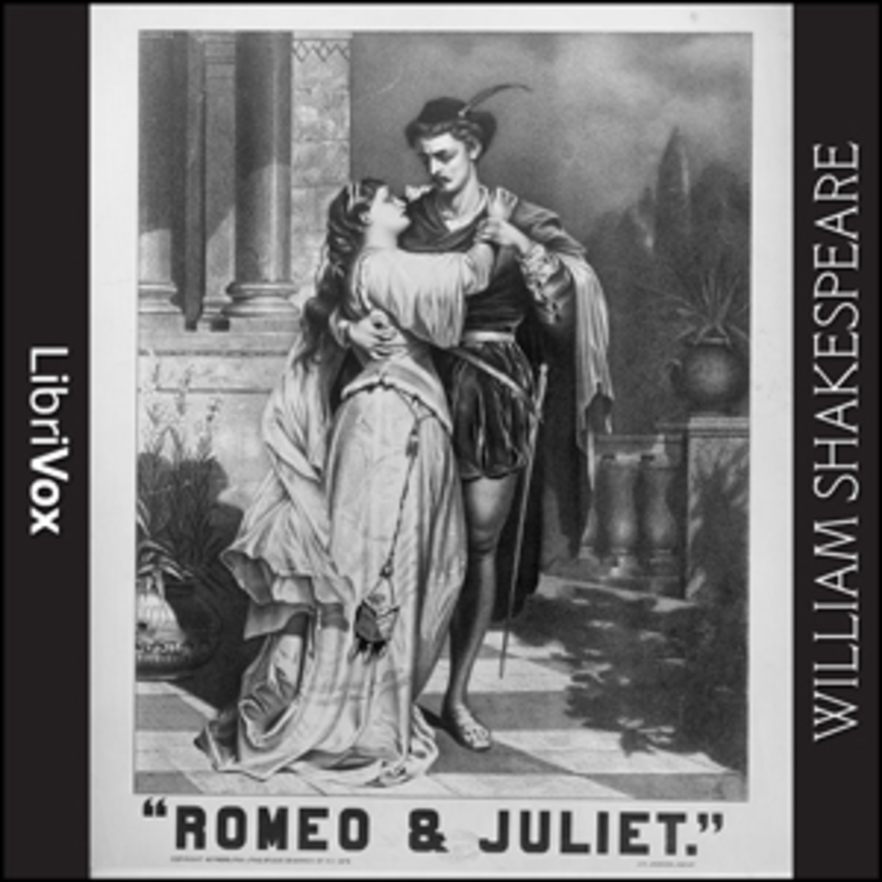 My Favorite Shakespeare Podcast - Romeo and Juliet - William Shakespeare - Complete - Valentines Day!