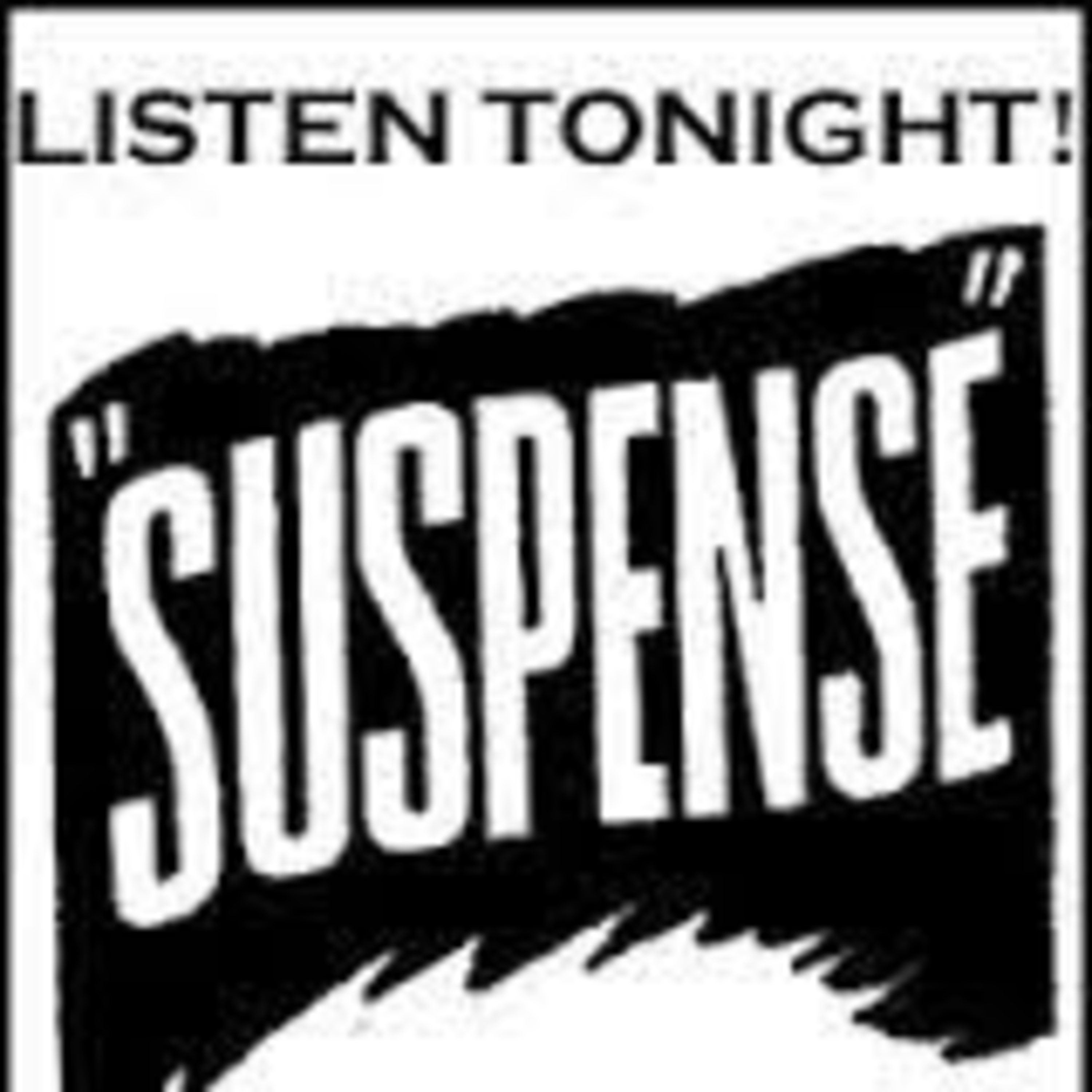 The Suspense Podcast - The Women in Red - Cat and Mouse - A Tale Well Calculated to Keep You In Suspense