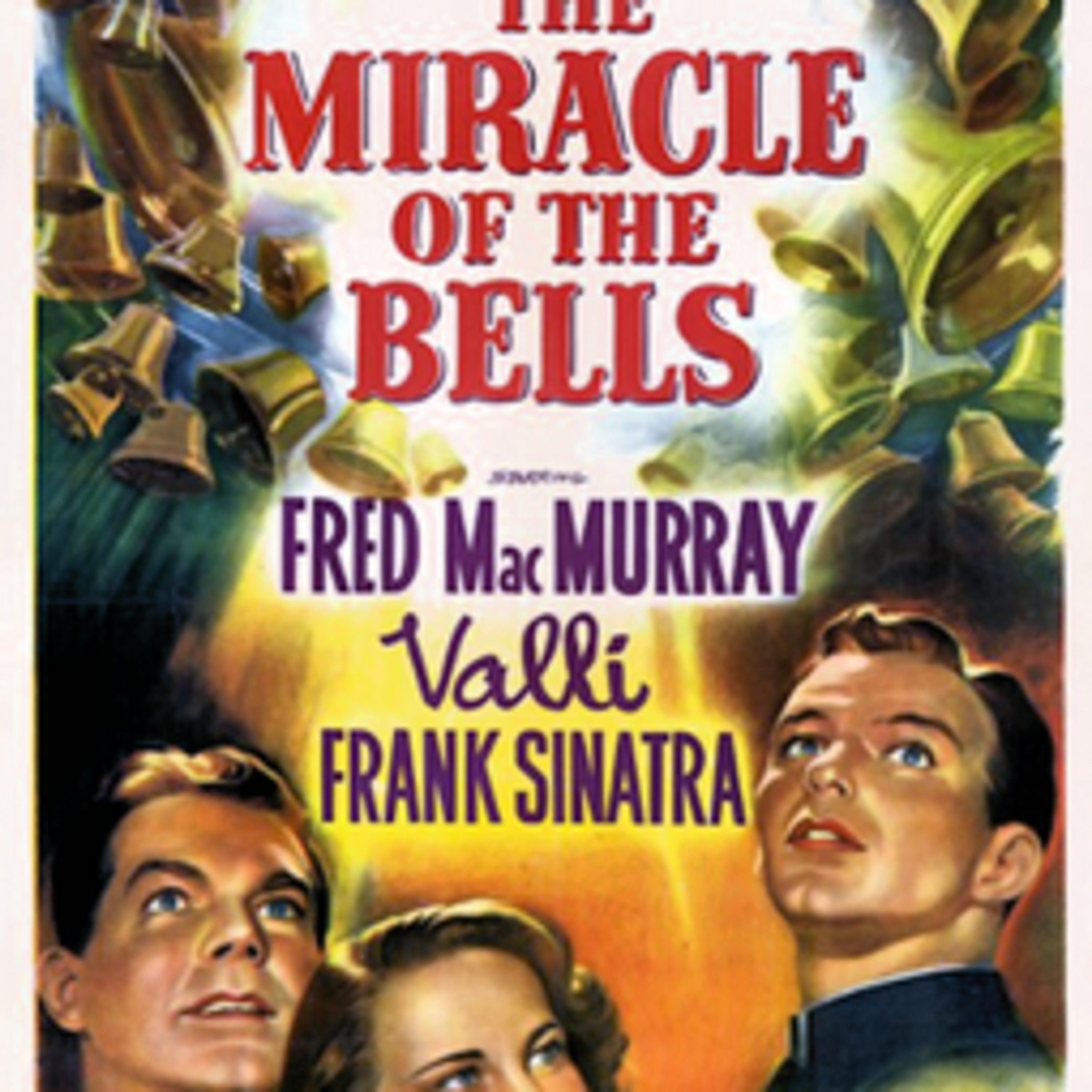 The Miracle of the Bells - Frank Sinatra - Fred MacMurray - Valli - All-Star Radio Dramas of Classic Films - Lux Radio Theater