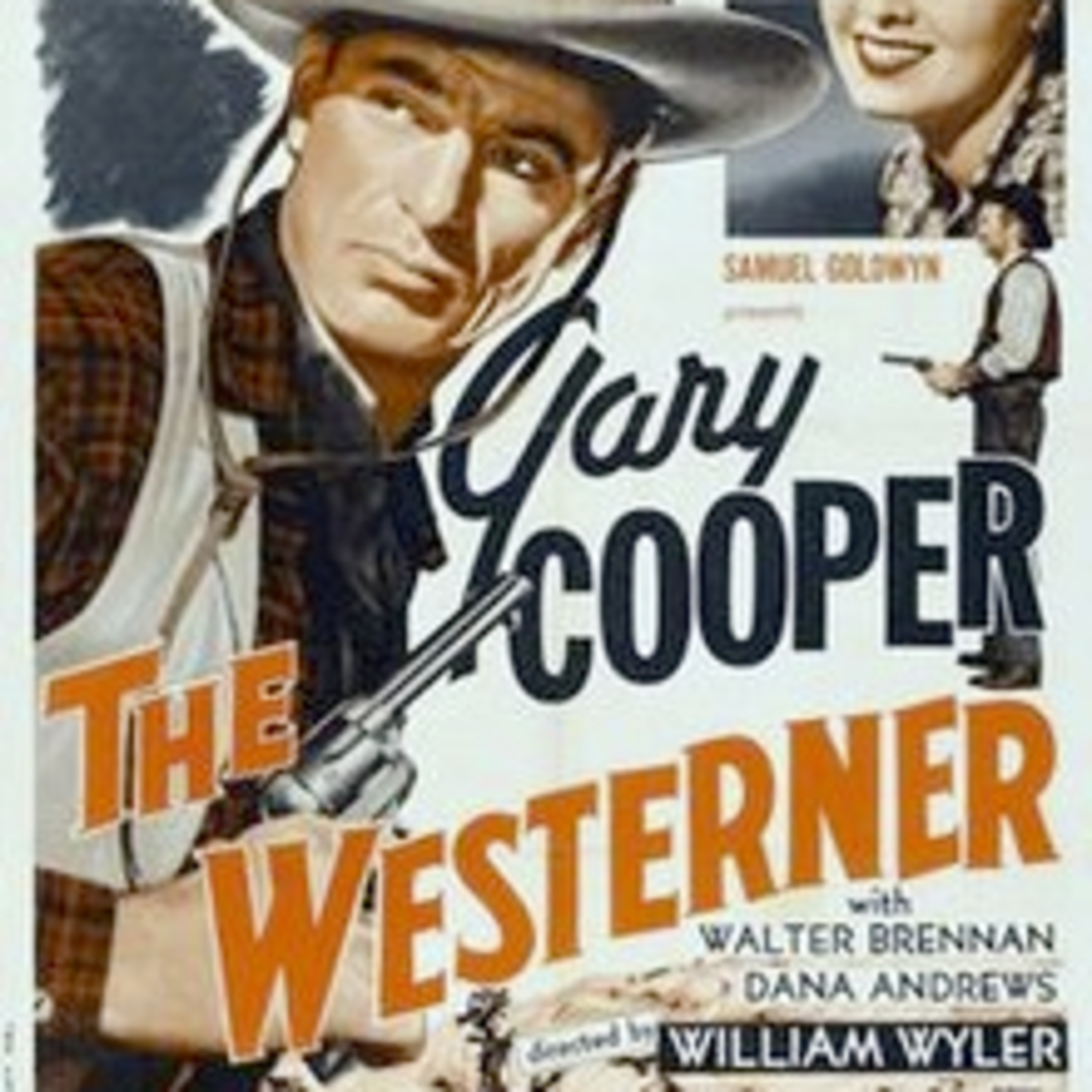The Westerner - Gary Cooper & Walter Brennan - All-Star Radio Dramas of Classic Movies - Lux Radio Theater