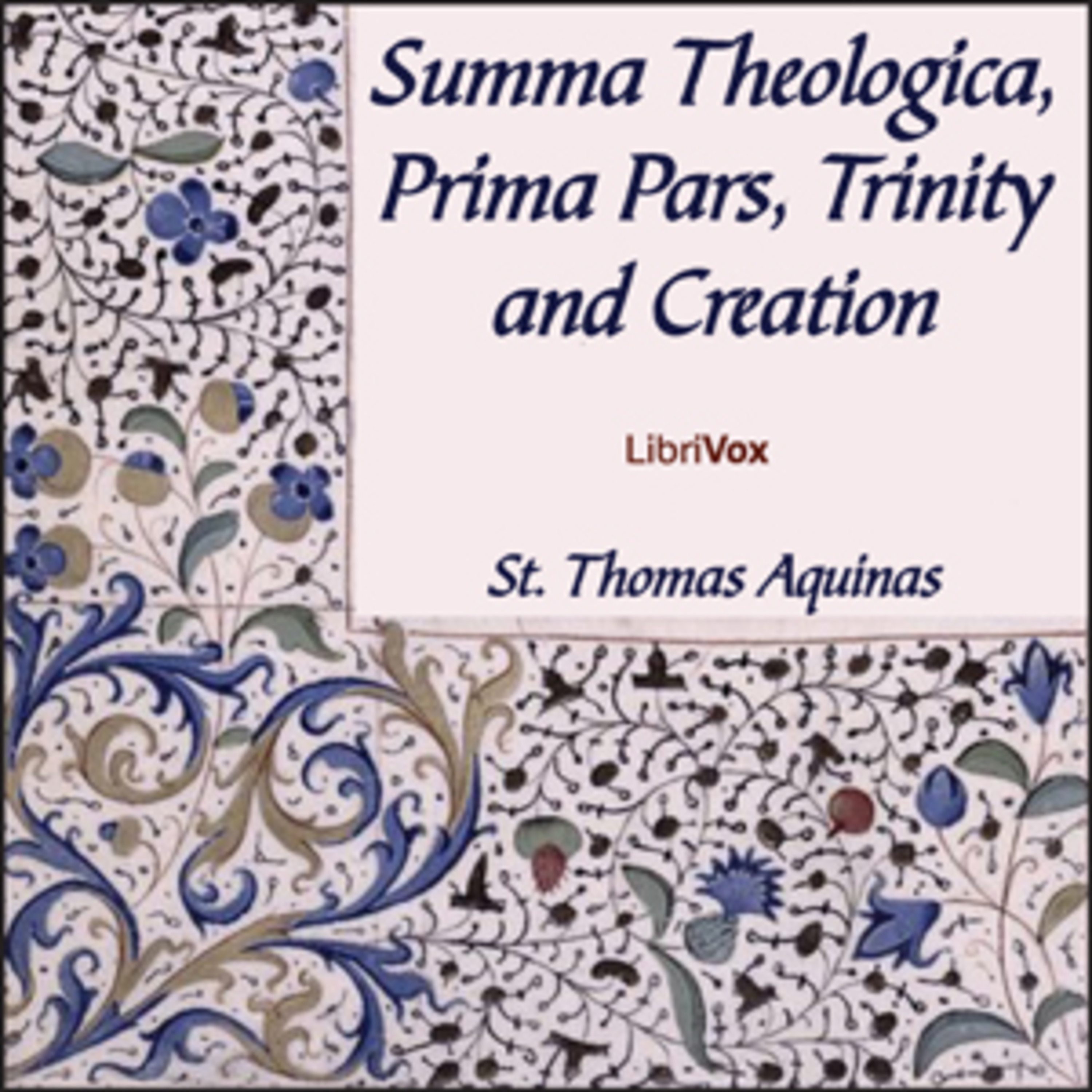 My Daily Aquinas Podcast - Summa Theologica - Pars Prima - Initial Questions - Procession of Divine Persons - Divine Revelations