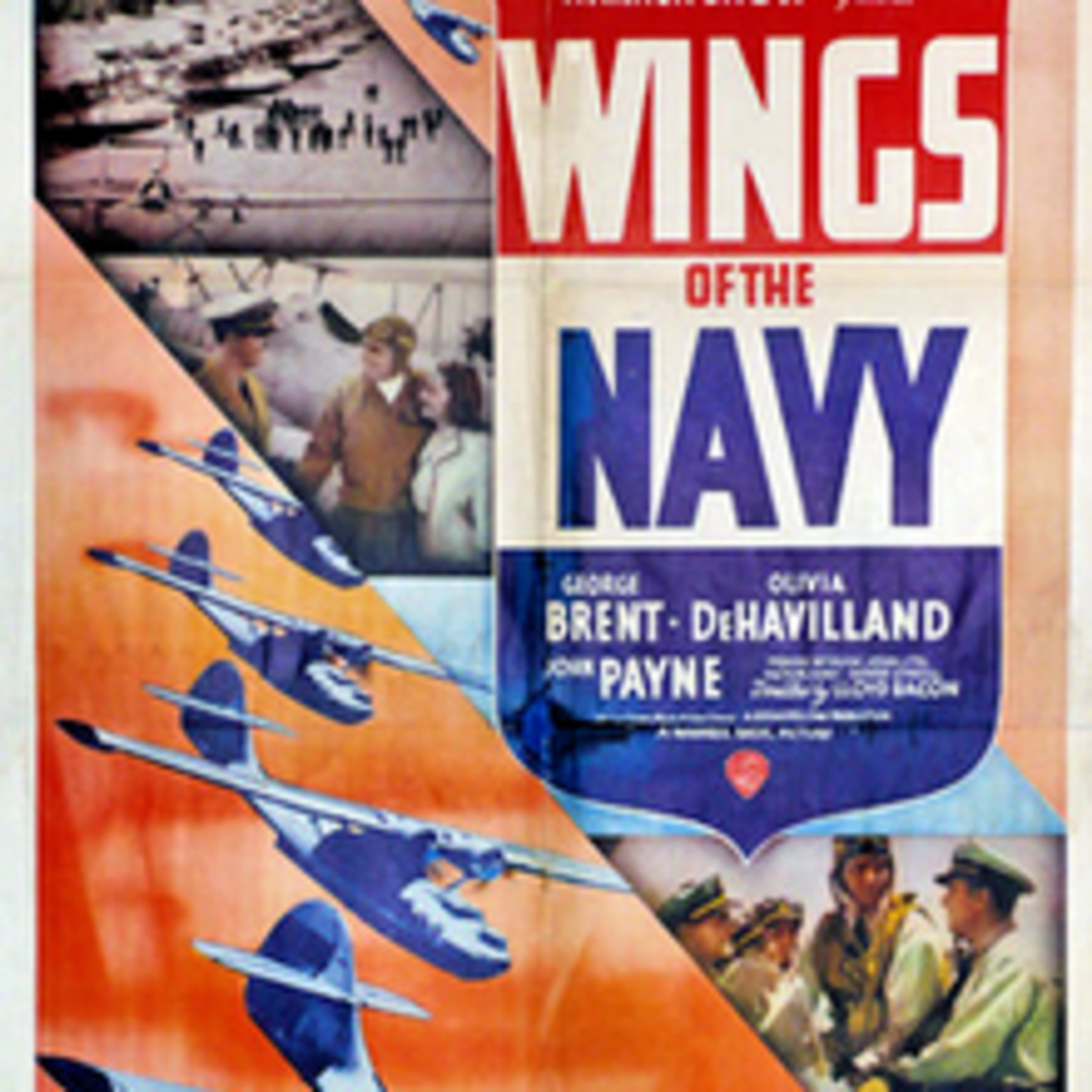 Wings of the Navy - Starring George Brent & Olivia DeHaviland - All-Star Radio Productions of Classic Films - Lux Radio Theater