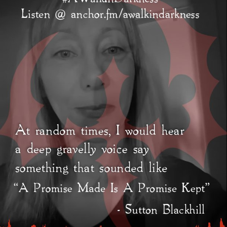 Sutton Blackhill's Experience (Episode 4)