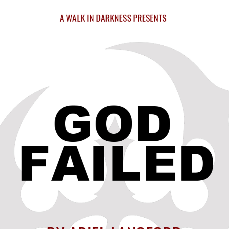 God Failed (Episode 14)