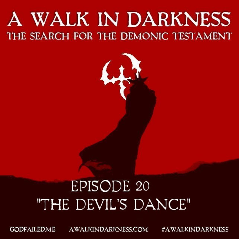"""The Devil's Dance"" (Episode 20)"