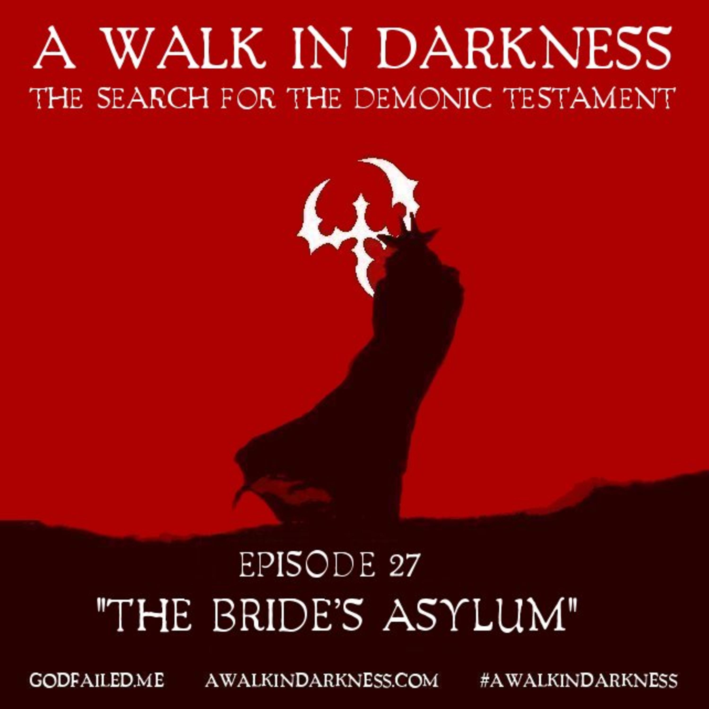 The Bride's Asylum (Episode 27)