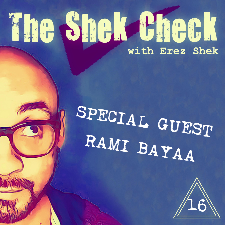 Episode 16: Special Guest Rami Bayaa