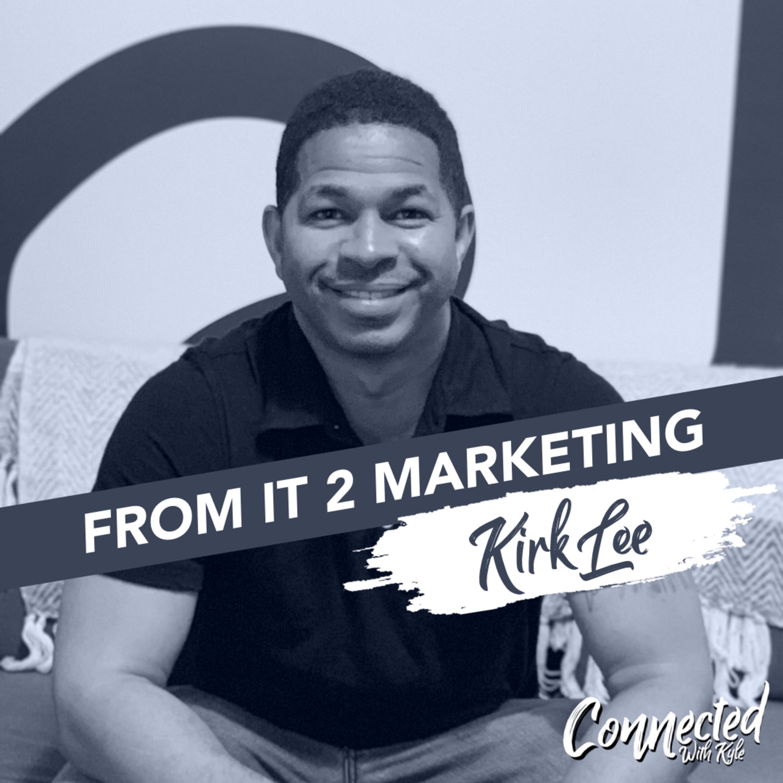 From IT Guy to Marketing Maven / Kirk Lee, TrendiMarketing.com