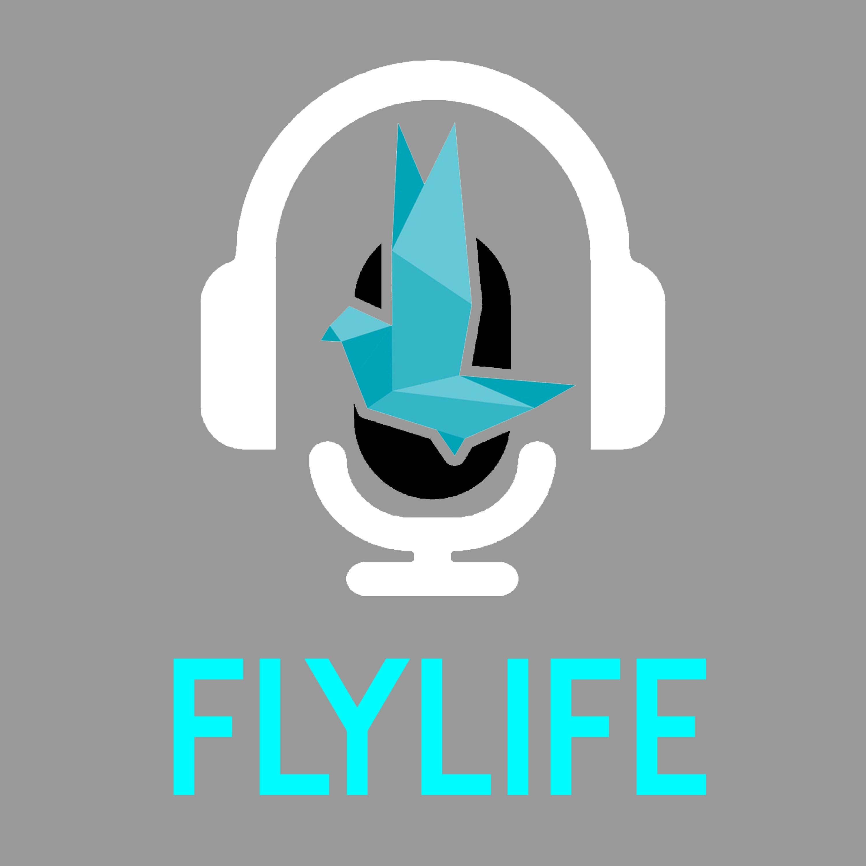 The FlyLife Podcast   Podbay