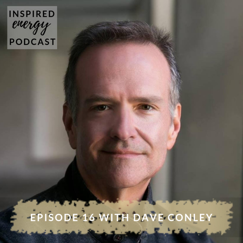 Episode 16 - David Conley (Health & Well-being Coach)