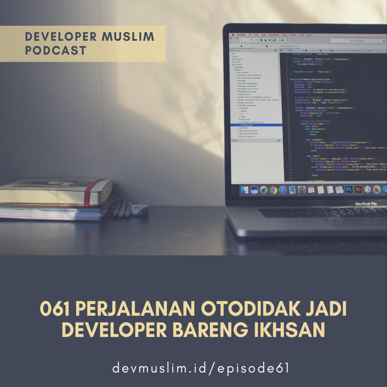 061 Perjalanan Otodidak Jadi Web Developer Bareng Ikhsan