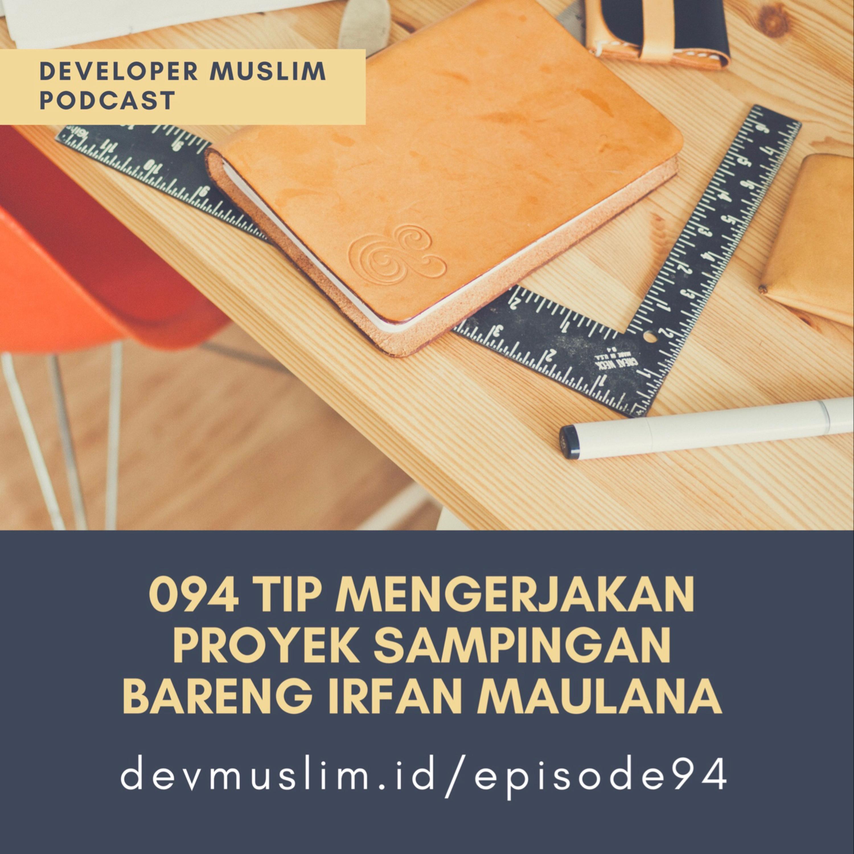 094 Tip Mengerjakan Proyek Sampingan Bareng Irfan Maulana