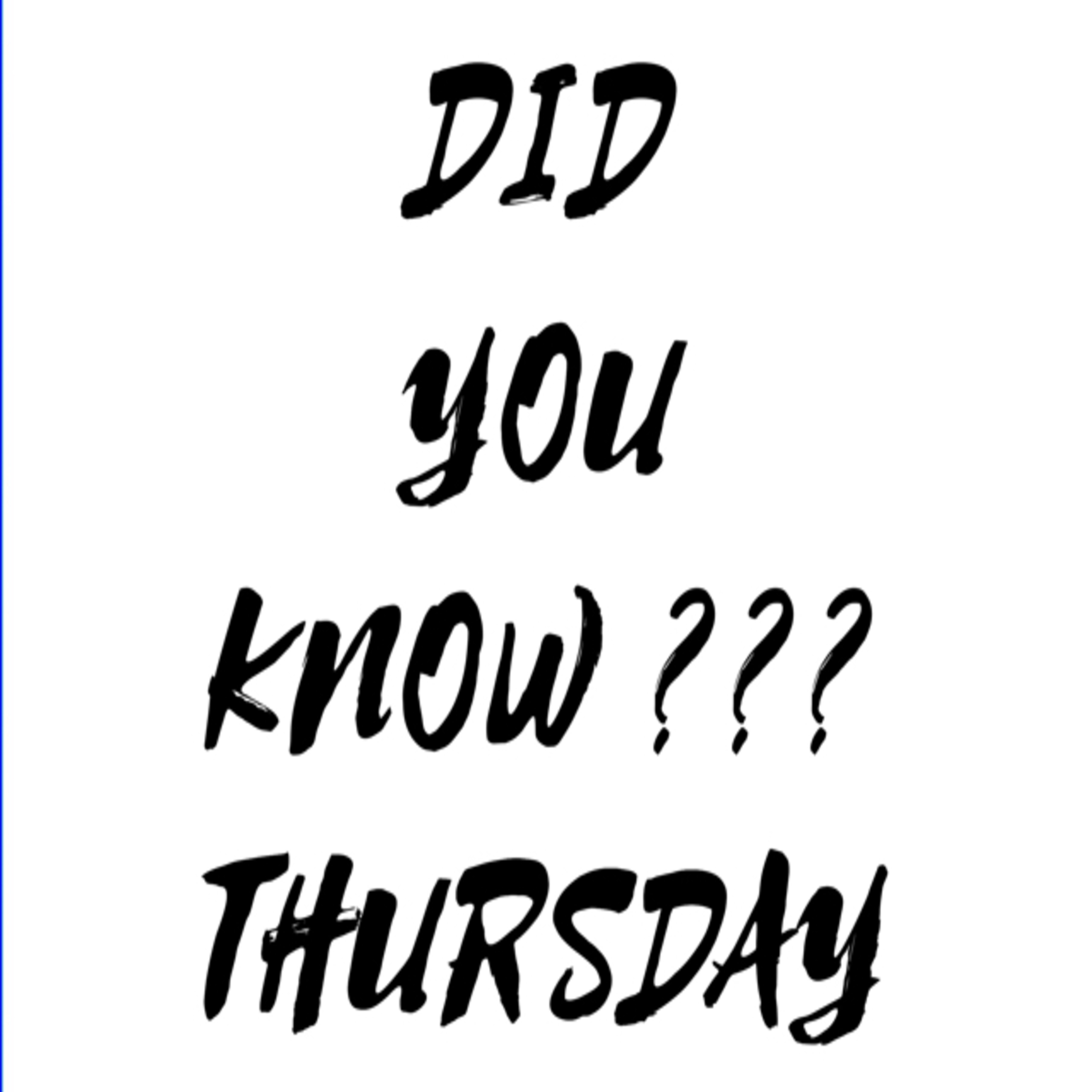 DID YOU KNOW? MOBILE PHONES - THURSDAY