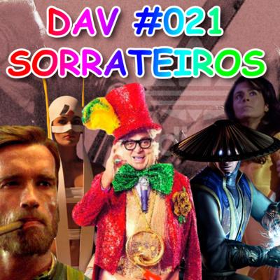 DAV #021 - Sorrateiros