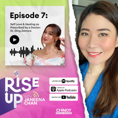 Self Love & Healing as Prescribed by a Doctor: Dr. Ging Zamora   Ep. 07