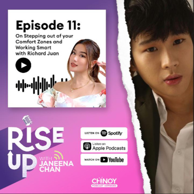 On Stepping out of your Comfort Zones and Working Smart with Richard Juan   Ep. 11