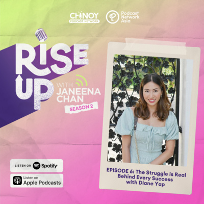The Struggle is Real Behind Every Success with Diane Yap