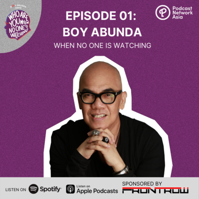 Ep. 1: Boy Abunda When No One's Watching