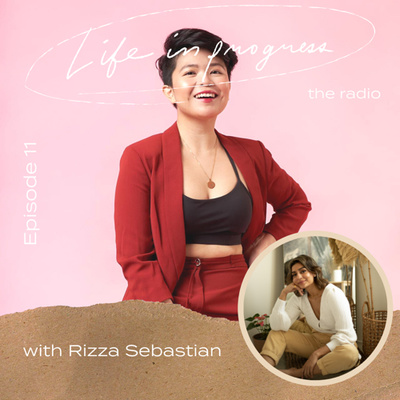 Ep. 11: The Reality and Risks of Entrepreneurship with Rizza Sebastian