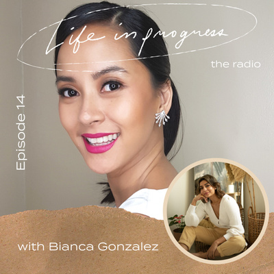 Ep. 14: On Not Choosing Between Career and Family with Bianca Gonzalez