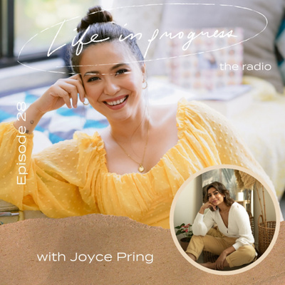 Ep. 28: The Beauty of Unpredictable Lifewith Joyce Pring