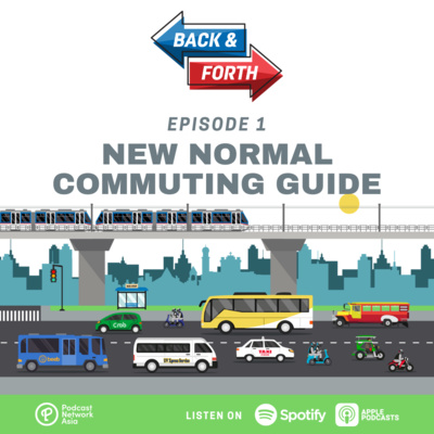 Ep. 1: New Normal Commuting Guide
