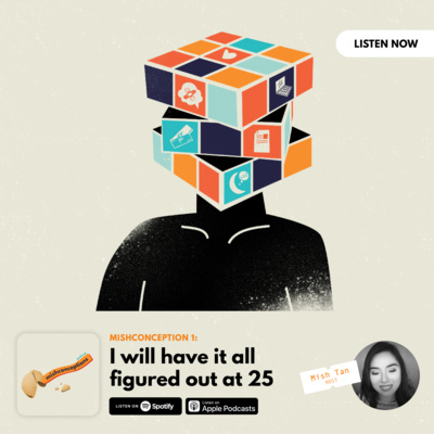 #1: I will have it all figured out at 25