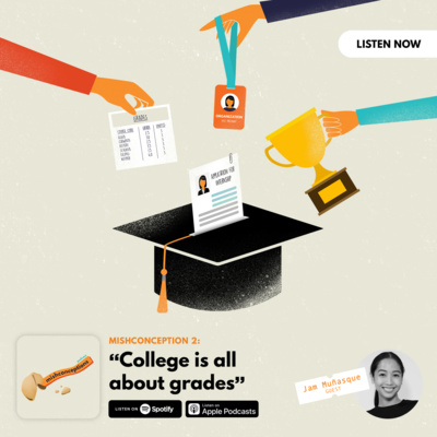 #2: College is all about grades (and orgs, and connections)
