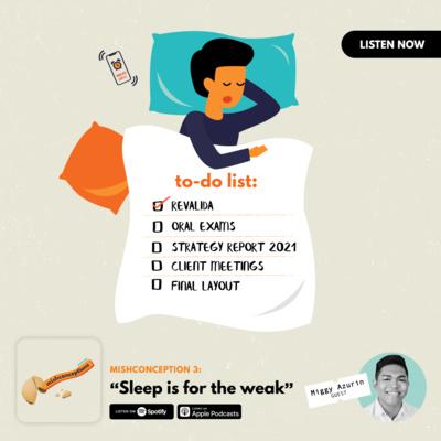 #3: Sleep is for the Weak (Productivity vs Sleep)
