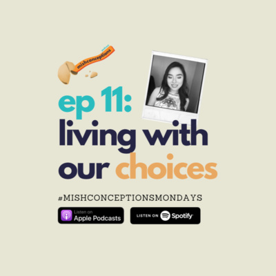 #11: Living with our Choices and Regrets
