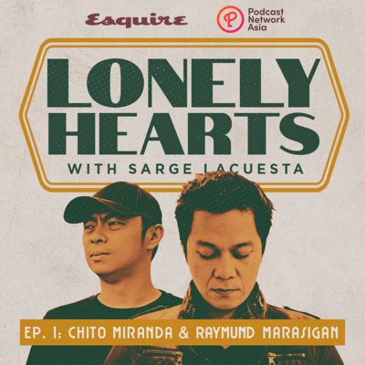 Ep. 1: Chito Miranda and Raymund Marasigan