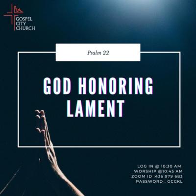 God Honoring Lament
