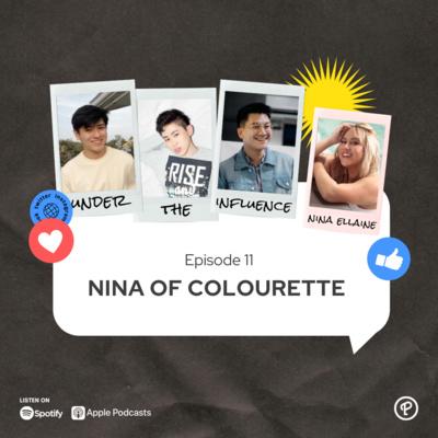 Ep 11 - Nina of Colourette