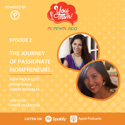 Ep. 2: The Journey of Passionate Mompreneurs