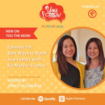 Ep. 19: Best Ways to Bond As A Family with Kit Malvar Llamas