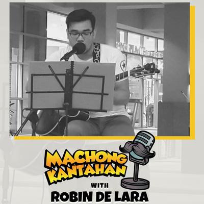 Machong Chismisan - S06E12 - Machong Kantahan with Robin De Lara - Alamid - True Faith Yung Kanta Lang Walang Banda