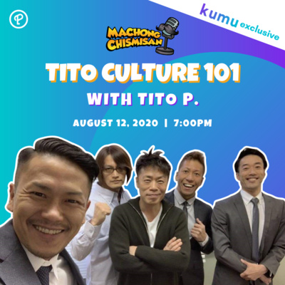 Machong Chismisan - S07E13- Tito Culture 101